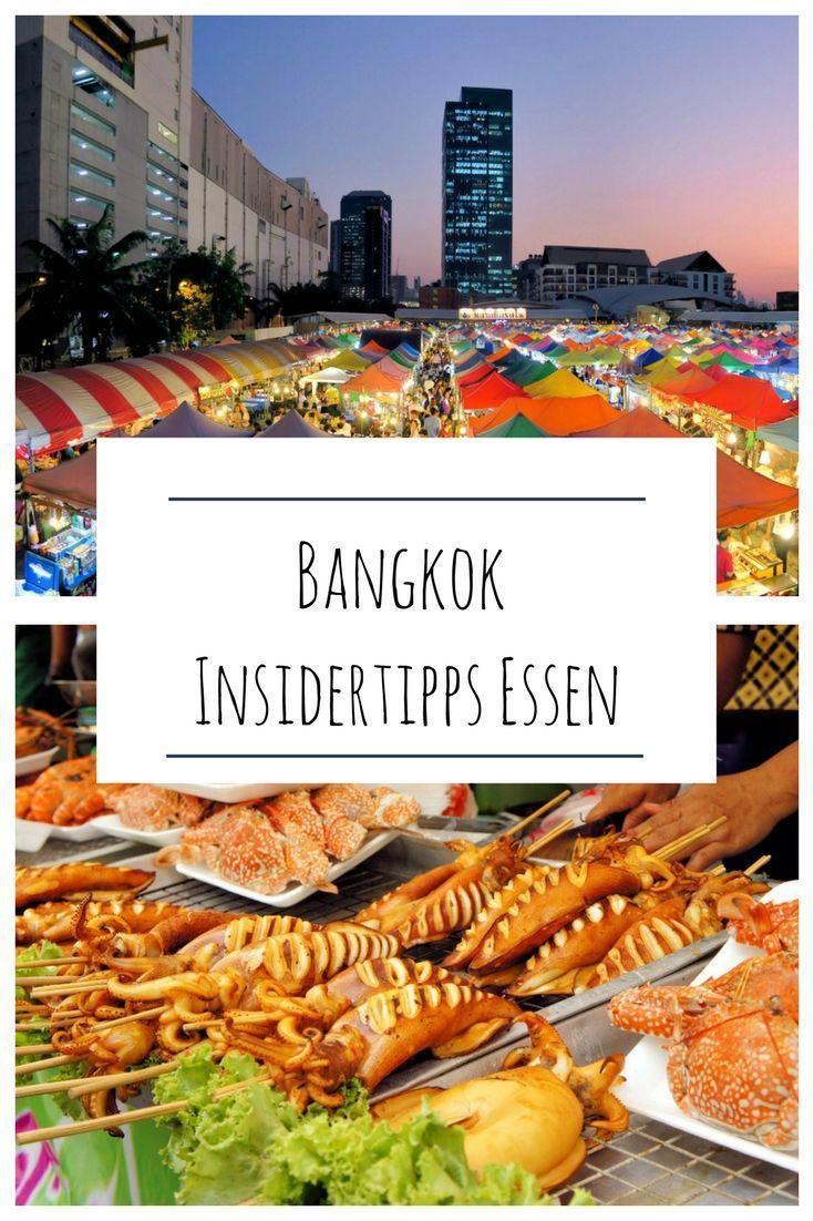 Thailand: Bangkok Insidertipps Essen & Trinken - 11 Restaurants, Foodmärkte mit Streetfood & Rooftopbars