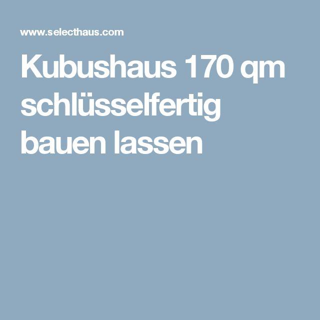 Kubushaus 170 qm schlüsselfertig bauen lassen