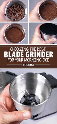 Looking for a grinder for your first foray into home coffee bean grinding? Or a second grinder as a travel companion or to brew your spouse's flavored beans? Then a blade model may fit the bill. Learn what you need to know about these little chopping and