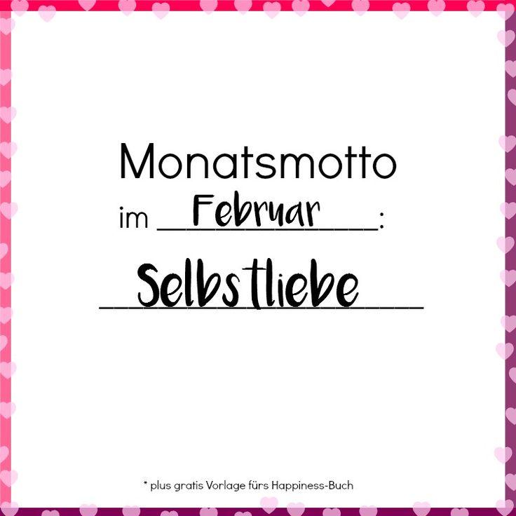 Monatsmotto im Februar Selbstliebe - Es ist wichtig mit sich selbst im reinen zu sein