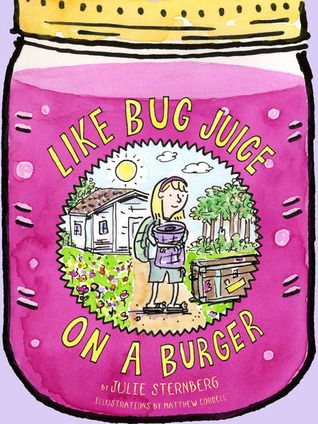 Like Bug Juice on a Burger by Julie Sternberg (ARC) reviewed by Katie Fitzgerald @ storytimesecrets.blogspot.com