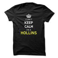 I Cant Keep Calm Im A HOLLINS