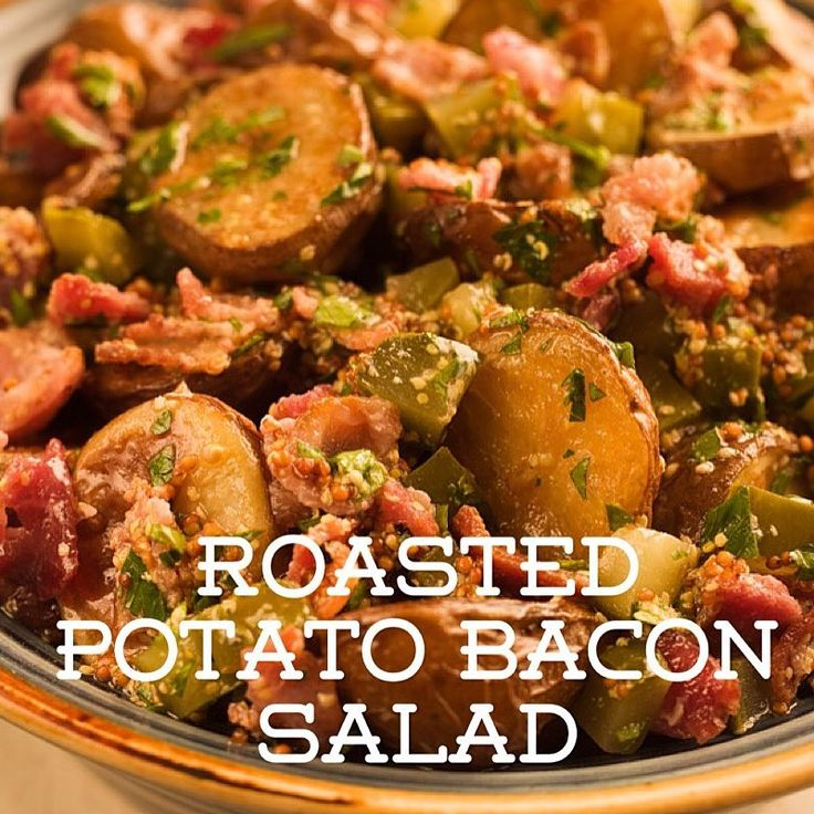 Recipe of the Day!> Roasted Potato Bacon Salad> One of the best ways to add flavour to any ingredient is to roast it!