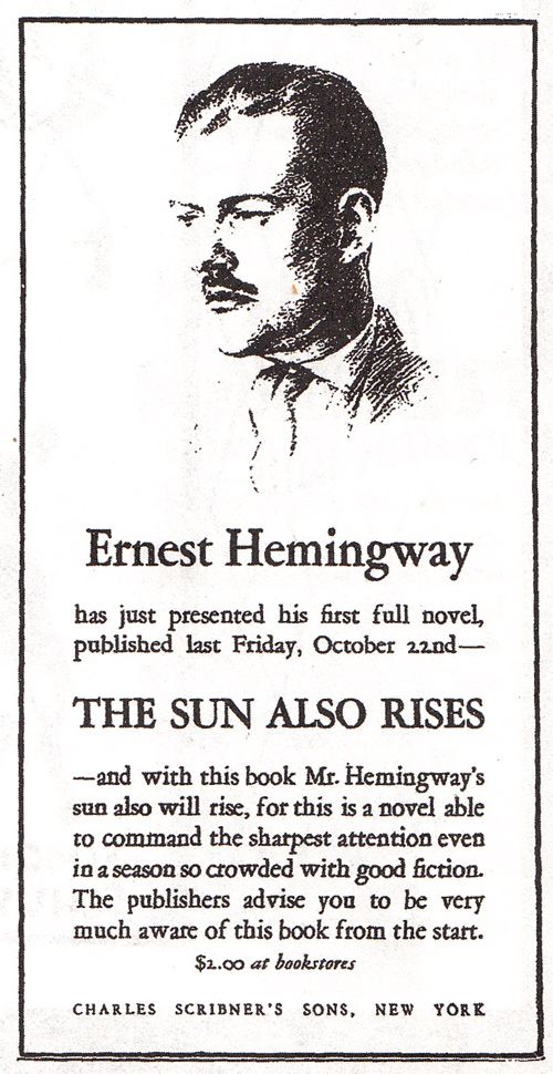 the use of a male perspective in the novel the sun also rises by ernest hemingway The sun also rises's wiki: the sun also rises is a 1926 novel written by american author ernest hemingway about a group of american and british expatriates who travel.