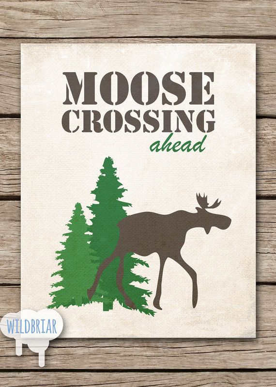 Printable Wall Art Party Decor, Moose Crossing, wilderness woodland camp theme forest animals trees rustic canvas; INSTANT DOWNLOAD