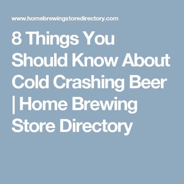 8 Things You Should Know About Cold Crashing Beer   Home Brewing Store Directory