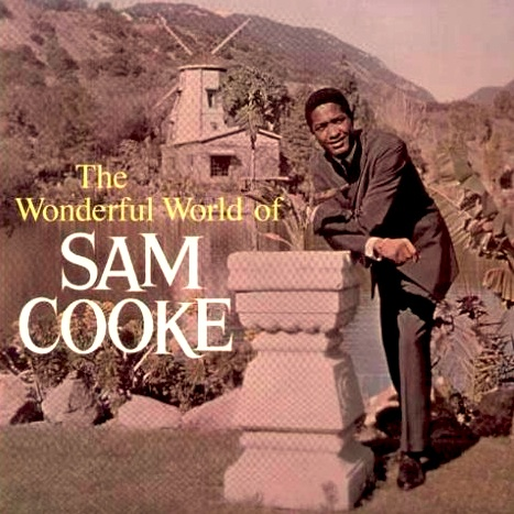 """The Wonderful World Of Sam Cooke"" (1960, Keen). His first ..."