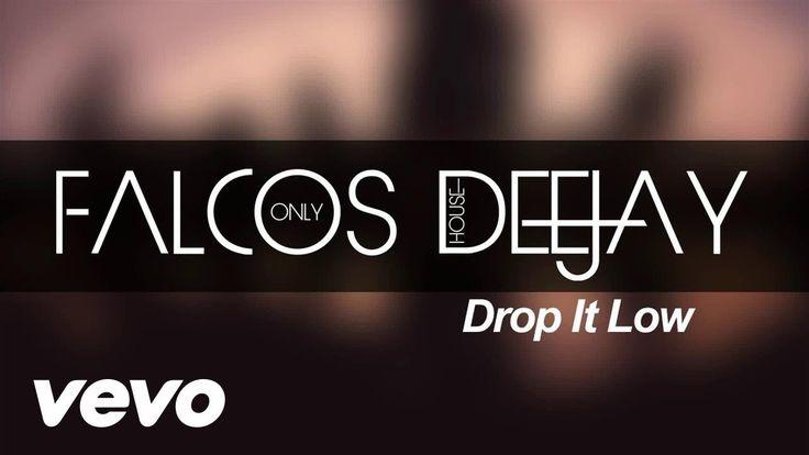 Falcos Deejay - Drop It Low (Audio)