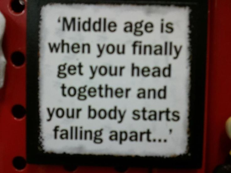 Quotes About Middle Age: 17 Best Images About Boomer Humor On Pinterest