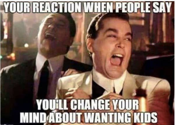 16 Things Women Without Children Need You To Know Funny Memes Comebacks New Years Resolution Funny Funny New Year