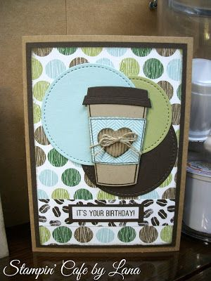 """Stampin' Cafe by Lana: Stampin Friends """"No Rules"""" July Blog Hop - Coffee Break!"""
