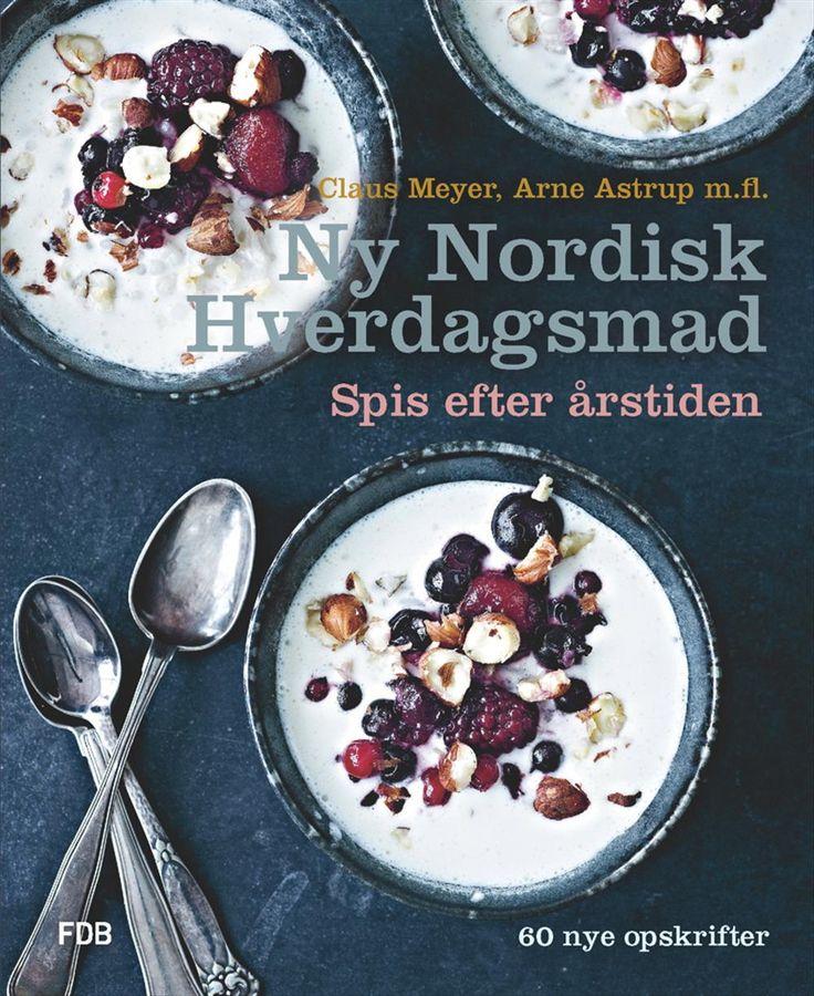 Ny Nordisk Hverdagsmad - Spis efter årstiden | Arnold Busck