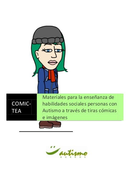 Comic TEA (Habilidades sociales para Asperger y AAF mediante viñetas) by Pili Fernández, via Slideshare