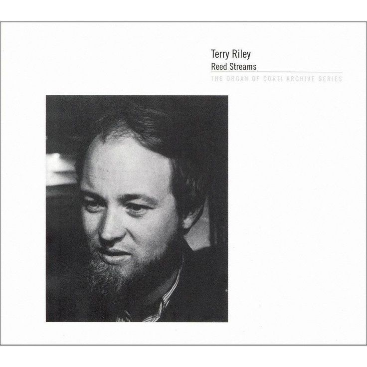 Terry Riley - Terry Riley: Reed Streams (CD)