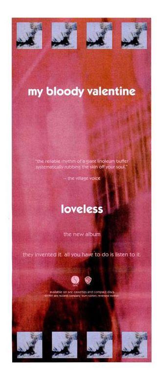 "My Bloody Valentine, ""Loveless"" [1991] | 58 Vintage Ads For Alt-Rock Classics"