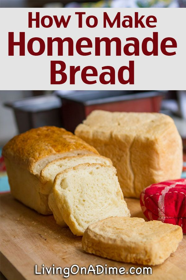 How To Make Homemade Bread - Recipes And Tips Recipe