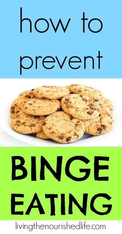 How to Prevent the Binge Eating Habit