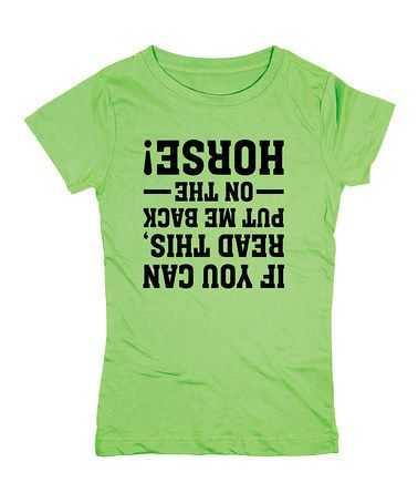 That is Hilarious! -- Key Lime 'Put Me Back on the Horse' Fitted Tee - Girls #zulily #zulilyfinds