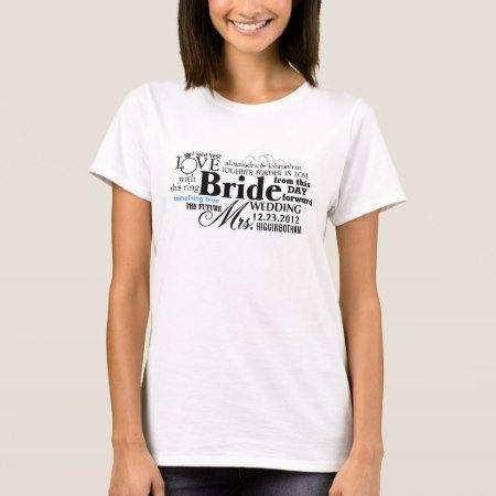 Bride Word Cloud T-Shirt - tap, personalize, buy right now!