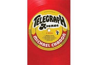 Two of September's biggest novels - 'Telegraph Avenue,' by Michael Chabon - CSMonitor.com