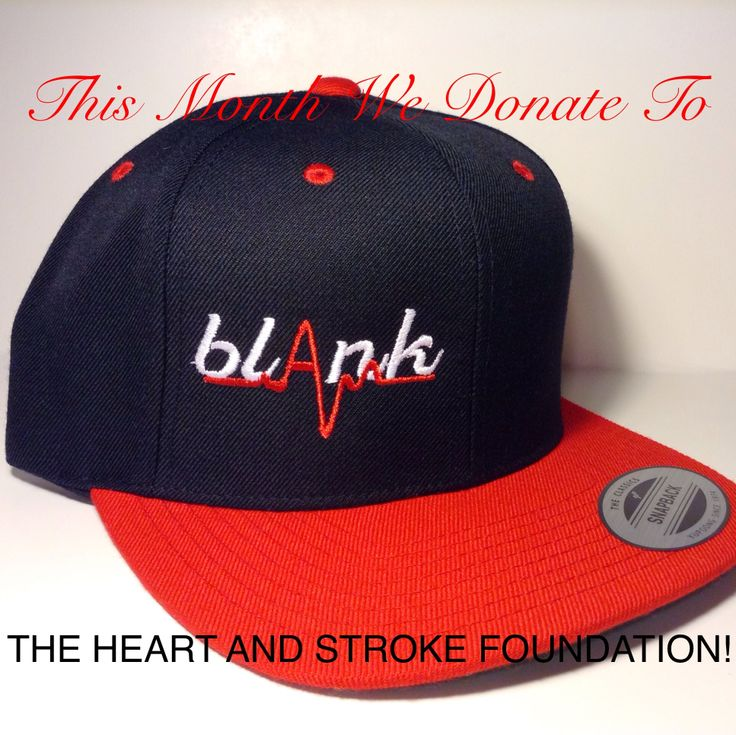This month we donate to the Heart and Stroke Foundation! This hat and many more at www.blankhatsforcharity.com