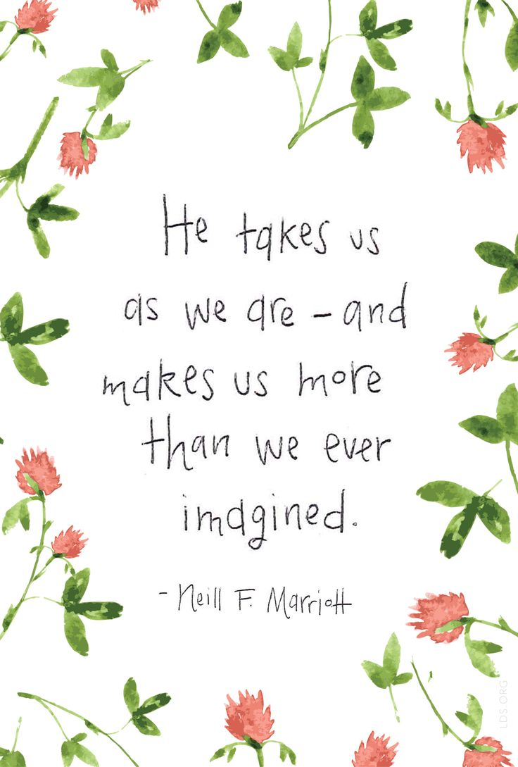 He takes us as we are—and makes us more than we ever imagined