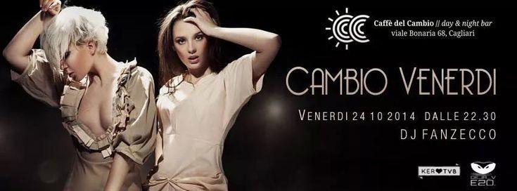 CAMBIO VENERDI – CAFFE' DEL CAMBIO – CAGLIARI – VENERDI 24 OTTOBRE 2014