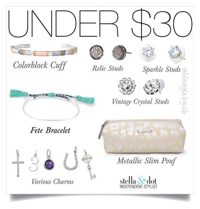"""Silver gems - all under $30"" by cathy-bartlett on Polyvore featuring Stella & Dot"