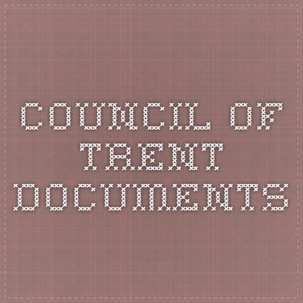 Council of Trent Documents