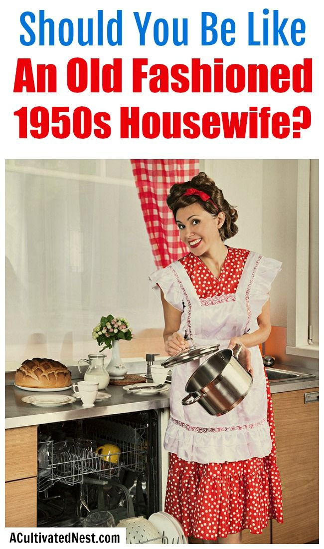 Old fashioned housewife