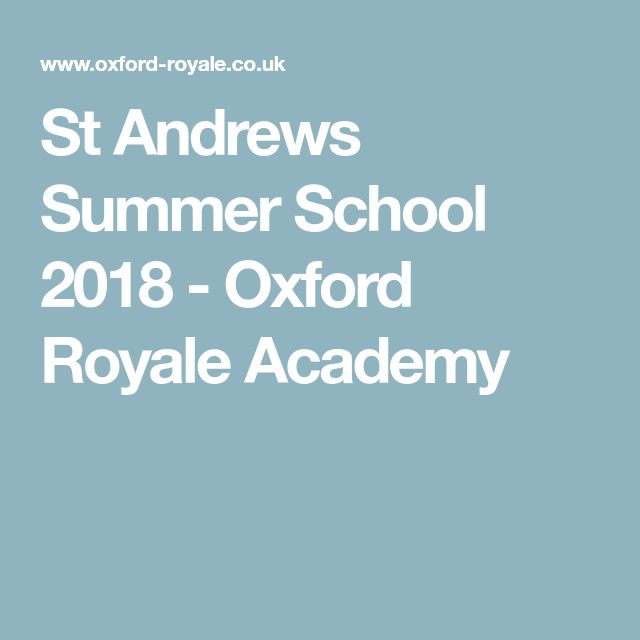 St Andrews Summer School 2018 - Oxford Royale Academy
