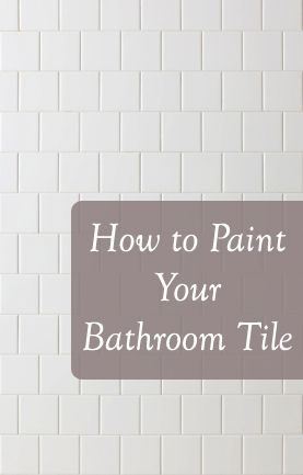 Tips and Tricks to painting your bathroom Tile- products, technique, etc.   Always good to know, when you don't have the $$ to replace them!