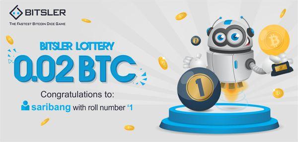 Winning roll number: 1. Congratulations to user saribang who won 0.02 Ƀitcoin!