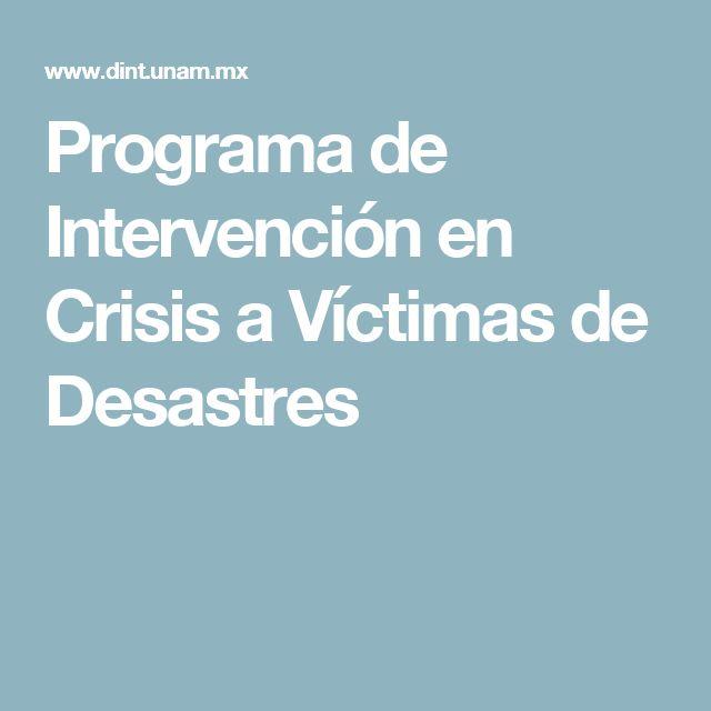 Programa de Intervención en Crisis a Víctimas de Desastres