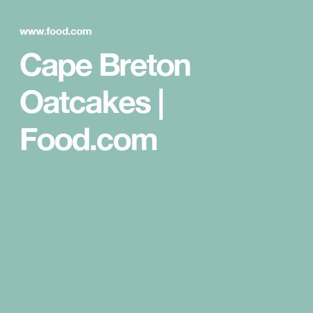 Cape Breton Oatcakes | Food.com