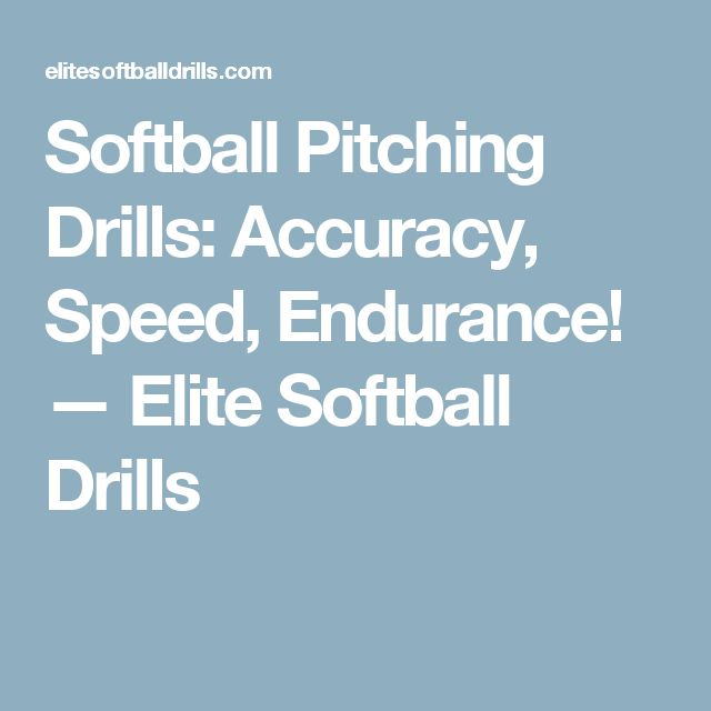 Softball Pitching Drills: Accuracy, Speed, Endurance! — Elite Softball Drills