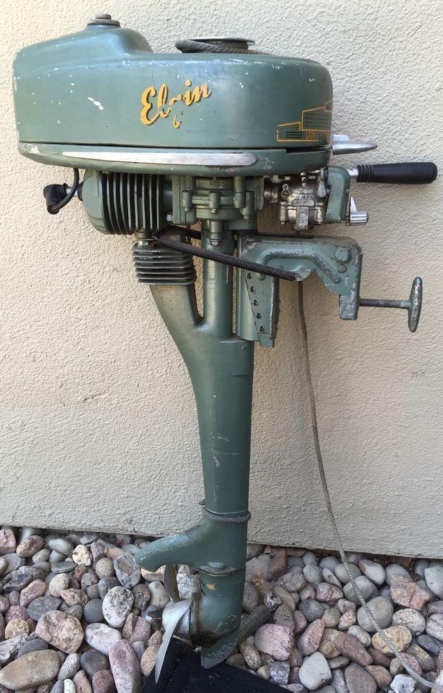 Elgin Outboard Motor 1 1 4 Hp 1948 1951 Sears Model 571 58301 Antique Motor Elgin Outboard