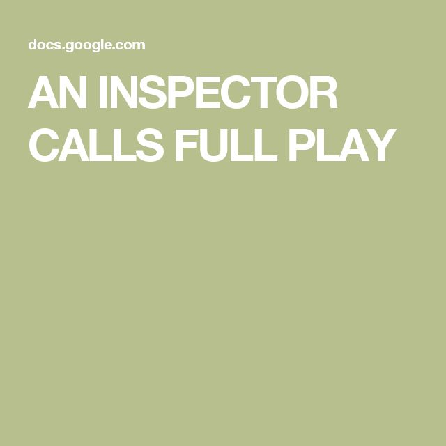 an analysis of the play an inspector calls An inspector calls is j b priestley's most performed play it's set in the household  of a prosperous northern manufacturer, arthur birling it's 1912 and the birling.