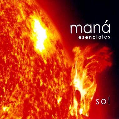 Esenciales: Sol | Maná 2003