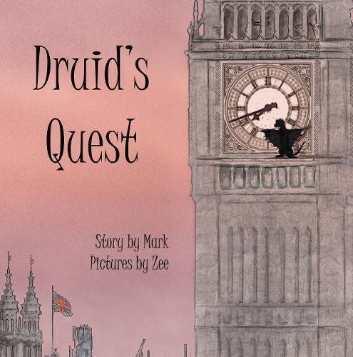 Druid's Quest: Story by Mark, Pictures by Zee by Mark Jac... https://www.amazon.co.uk/dp/1788037235/ref=cm_sw_r_pi_dp_x_ECgYyb0VTWT4Q