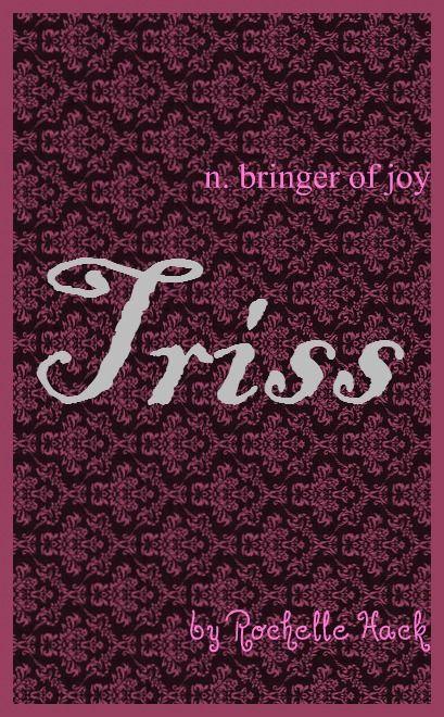 Baby Girl Name: Triss or Trissa. Meaning: Bringer of Joy. Origin: Latin; English. https://www.pinterest.com/vintagedaydream/baby-names/