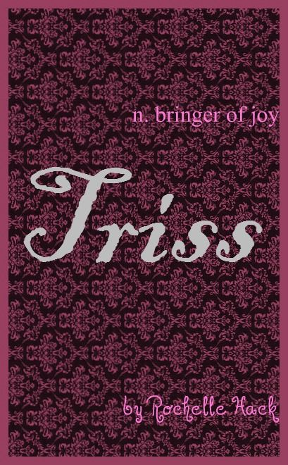 Baby Girl Name: Triss or Trissa. Meaning: Bringer of Joy. Origin: Latin; English. https://www.pinterest.com/vintagedaydream/baby-names/