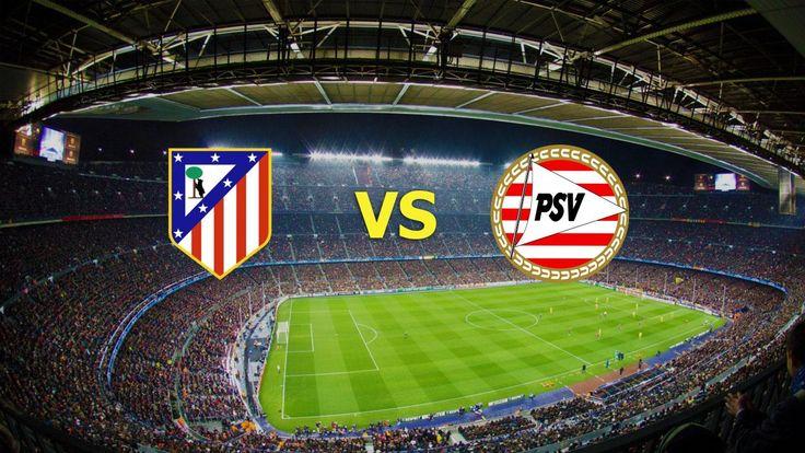 Ver Atletico Madrid vs PSV EN VIVO Online Champions League Miercoles 23 de Noviembre 2016