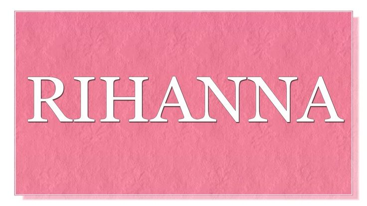 """Meaning of the name Rihanna. What is the meaning of the name Rihanna?  Name Rihanna originates from a word that means """" a bunch of sweet basil"""". Famous bearer of this name is a singer Robyn Rihanna Fenty . What are lucky days for Rihanna? What are lucky colors for Rihanna? What are lucky professions for Rihanna? How special is Rihanna? You will find answers to these questions in this movie. We collected the fun facts about the name Rihanna in this movie."""
