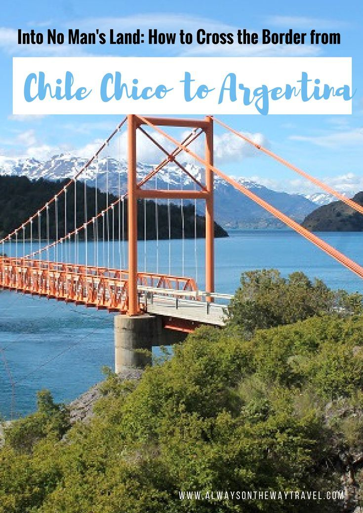 Chile Chico (Chile) to Argentina involves one of the trickiest border crossing in South America Here is your guide on how to cross the border from Chile Chico to Argentina towards El Chalten and El Calafate, includes the entire route and the detail process on border crossing.