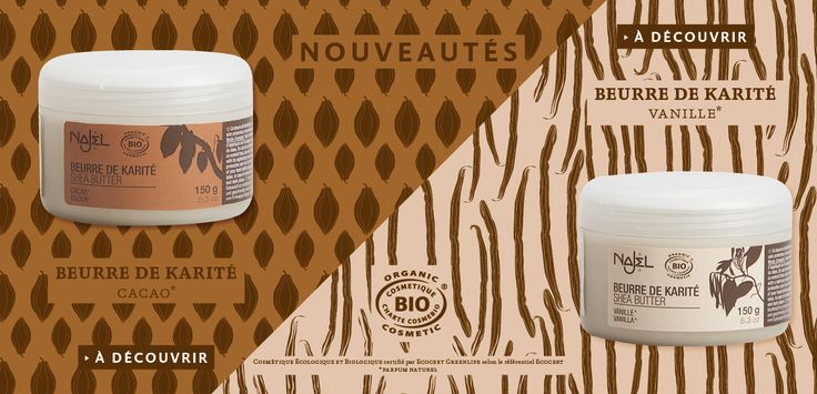 Êtes-vous plutôt Cacao ou Vanille ?   Découvrez-vite les nouveaux beurres de karité bio Najel :  http://boutique.najel.net/10-les-soins-corporels