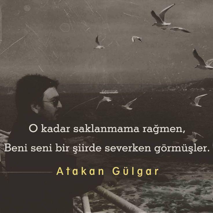 O kadar saklanmama rağmen, Beni seni bir şiirde severken görmüşler... - Atakan Gülgar#sözler #anlamlısözler