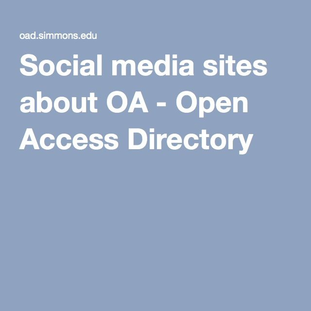 Social media sites about OA - Open Access Directory
