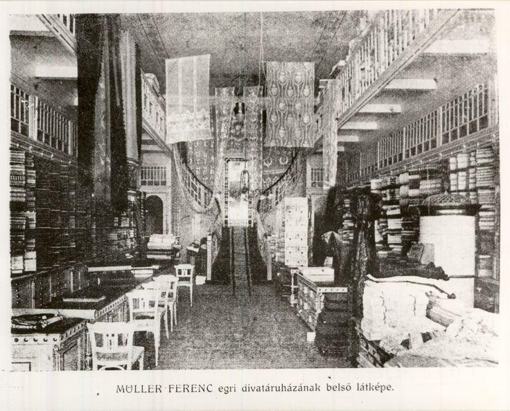 Müller Ferenc egri divatáruházának belső látképe 1911-ből. A képen a méretáru részleg látható a végében a galériára felvezető lépcsővel. - Egykori Napsugár :-)