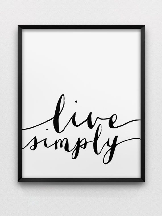 live simply print // motivational print // black and white home decor print // typographic modern wall art on Etsy, $12.69